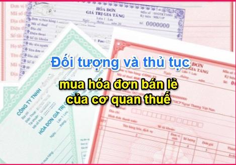 Đối tượng và thủ tục mua hóa đơn của cơ quan thuế
